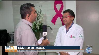 Especialista alertaque é preciso ficar atento aos sinais do câncer de mama - Especialista alertaque é preciso ficar atento aos sinais do câncer de mama