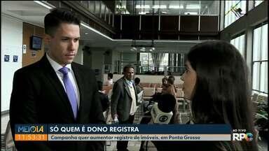 Campanha da prefeitura de Ponta Grossa pretende que proprietários registrem imóveis - Desconto nas taxas do município segue até 31 de dezembro.