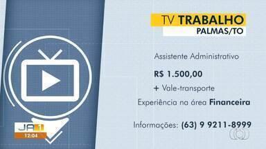 Confira as vagas de emprego disponíveis para Palmas - Confira as vagas de emprego disponíveis para Palmas