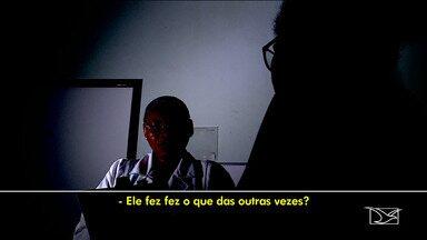 Projeto ajuda a encontrar vítimas de violência doméstica em hospital de São Luís - O projeto também está ajudando a prender os agressores. Só neste ano dez já foram presos.