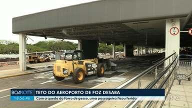 Parte do teto de aeroporto de Foz desaba - Uma passageira se feriu
