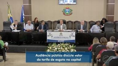 Audiência pública discute serviço de água e esgoto na capital - Audiência pública discute serviço de água e esgoto na capital.