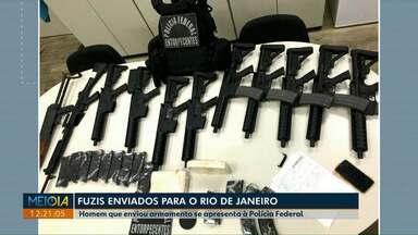 Responsável por envio de armas ao Rio de Janeiro se apresenta à polícia - Foram enviados ao Rio, 11 fuzis, 19 carregadores de munição e cocaína.