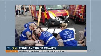 É grave o estado de saúde de mulher atropelada por viatura da polícia na caneleta - O policial foi afastado das funções externas da Polícia Civil