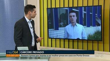 Homem é preso por manter ex-mulher presa dentro de casa em Ponta Grossa - Situação foi registrada pela Polícia Militar no domingo (11).