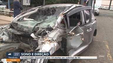 Número de mortes causadas por motoristas que dormiram ao volante chega a 14 em 2018 em SC - Número de mortes causadas por motoristas que dormiram ao volante chega a 14 em 2018 em SC