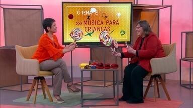 O tema é música para crianças - veja a íntegra da entrevista - Especialista responde como a música pode ampliar percepções.
