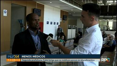 Médicos cubanos interrompem os atendimentos nesta terça-feira (20) em Ponta Grossa - Segundo a prefeitura, os médicos receberam orientação de Cuba para deixarem de atender.