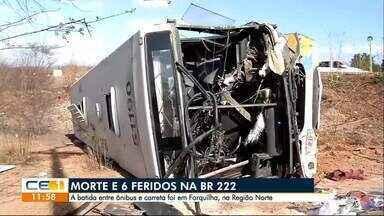Uma pessoa morreu e 6 ficaram feridas em acidente entre ônibus e carreta na BR 222 - Confira outras informações no g1.com.br/ce