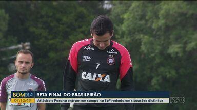 Atlético e Paraná entram em campo na 36ª rodada em situações distintas - São as últimas rodadas do Campeonato Brasileiro.