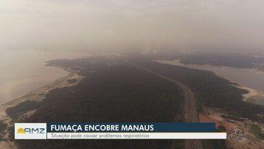 'Nuvem de fumaça' encobre diversas zonas de Manaus - Fumaça é proveniente de queimadas em áreas rurais e urbanas.