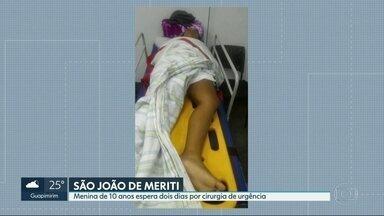 Menina de 10 anos espera dois dias por cirurgia de urgência em São João de Meriti - Foram várias tentativas de transferir a menina para um hospital. Após 48 horas de espera, ela foi para o Into.