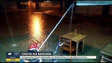 Chuva forte na Baixada Fluminense - Belford Roxo, Duque de Caxias e São João de Meriti tiveram alagamentos essa madrugada