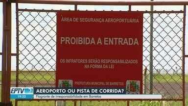 Aeroporto vira pista de corrida de carros em Barretos, SP - Carro a 200 km/h foi filmado por piloto. Prefeitura diz que veículo fazia verificação para evento.