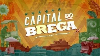 Especial Globo Recife - Capital do Brega de 24/11/2018 - O documentário mostra a evolução da música Brega no Recife e como esse ritmo mexe com a vida e a economia da cidade.