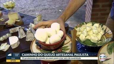 Conheça o caminho do queijo artesanal paulista - Dez produtores do estado se unem para criar selo de qualidade