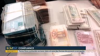 'Compliance' é uma das formas de prevenir a corrupção - O termo ficou mais conhecido depois da operação Lava Jato.