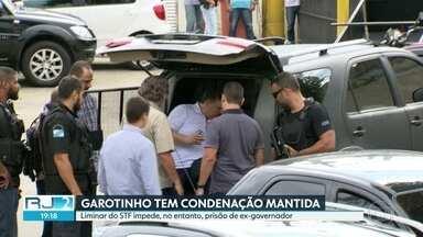 TRF mantém condenação de Anthony Garotinho - Liminar do STF, no entanto, impede prisão de ex-governador.
