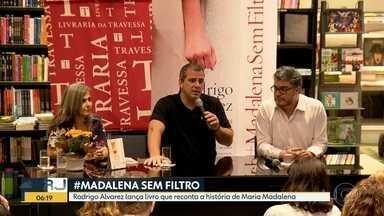 Jornalista Rodrigo Alvarez lança livro #Madalena sem Filtro - O livro reconta a história da Maria Madalena.