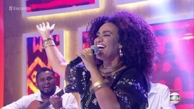 Mariene de Castro canta 'Abre Caminho' - Música abre o Encontro desta quinta-feira
