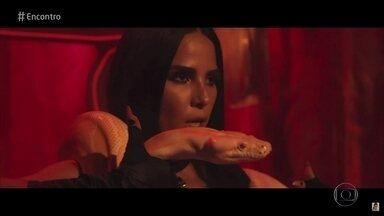 Wanessa Camargo fala sobre o novo trabalho - Cantora contracena com uma cobra em clipe