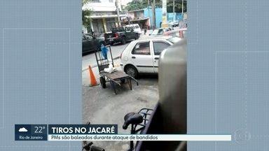 PMs são baleados no Jacaré - UPP da comunidade foi atacada por bandidos.