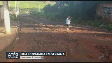 Moradores reclamam de buraco em bairro recém-inaugurado em Serrana, SP - Prefeitura informou que aguarda liberação de verba para recapeamento.