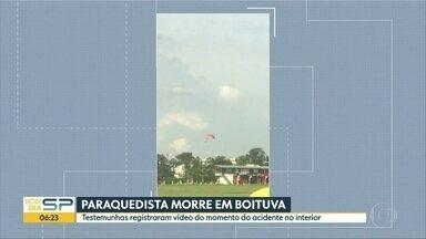 Paraquedista morre em Boituva - Testemunhas registraram em vídeo o acidente