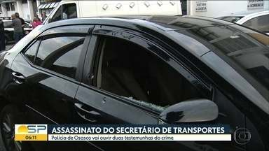 Testemunhas do assassinato do secretário de Transportes de Osasco serão ouvidas nesta sext - Osvaldo vergínio foi morto com seis tiros