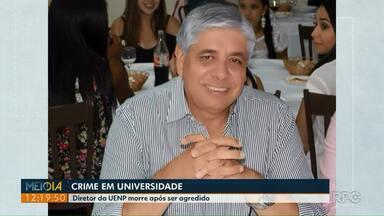 Diretor da Universidade Estadual no norte do Paraná morre após ser agredido - O crime foi ontem à noite. A polícia abriu inquérito para investigar o crime.