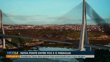 Governos do Brasil e do Paraguai assim hoje autorização para construção de novas pontes - Uma das pontes ficará em Foz do Iguaçu e o investimento deve desafogar o trânsito na cidade.