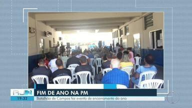 Batalhão de Campos faz evento de encerramento do ano - Assista a seguir.
