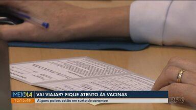 É preciso ficar atento às vacinas antes de vacinar - A preocupação maior é com a febre amarela e o sarampo.