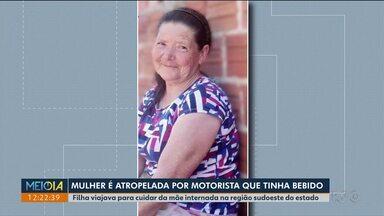 Mulher é atropelada e morta por motorista que tinha bebido - A caso aconteceu na região sudoeste do estado no final de semana.