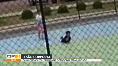 Casal flagrado agredindo uma criança será indiciado - O caso foi há um mês na Octogonal. O casal irá responder por lesão corporal.