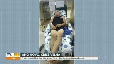 Pacientes do Hospital Municipal Pedro II, em Santa Cruz, reclamam do atendimento - Eles dizem que hospital está sujo, a comida é precária e faltam médicos