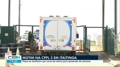 Motim em CPPL após vistoria surpresa - Agentes buscavam celulares com detentos