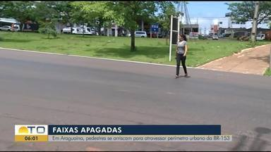 Falta de faixa de pedestre coloca moradores de Araguaína em risco na BR-153 - Falta de faixa de pedestre coloca moradores de Araguaína em risco na BR-153