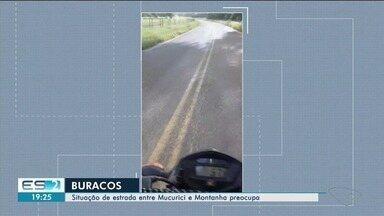 Motociclista denuncia condições precárias de estrada no Norte do ES - Trecho fica entre Montanha e Mucurici.
