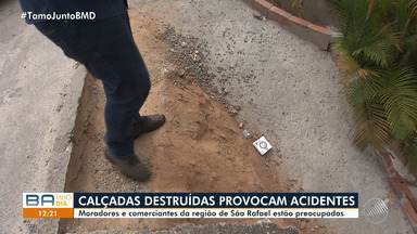 Moradores e comerciantes reclamam do estado das calçadas na região de São Rafael - Eles temem que o problema causa acidentes para quem transita no local.