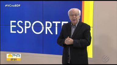 Ivo Amaral comenta os destaques do esporte paraense nesta sexta-feira (11) - Comentarista da TV Liberal repercute os assuntos do momento no esporte do estado. Confira: