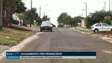 Homem é condenado a 25 anos de prisão por feminicídio e tentativa de feminicídio - O crime aconteceu em agosto do ano passado em Cascavel.
