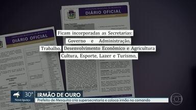 Prefeito de Mesquita cria supersecretaria e dá comando para irmão - Jorge Miranda reuniu 3 pastas e nomeou irmão como secretário.