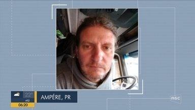 Giro de notícias: corpo de caminhoneiro gaúcho desaparecido em SC é encontrado no PR - Giro de notícias: corpo de caminhoneiro gaúcho desaparecido em SC é encontrado no PR