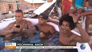 Com altas temperaturas, baianos improvisam piscina na laje em Salvador - Confira também uma cotação de preços de piscinas.