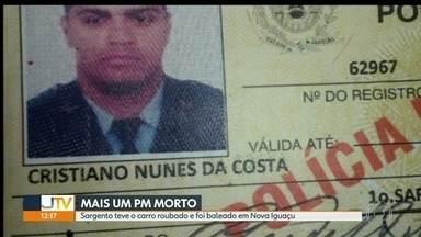Mais um PM é morto no Rio de Janeiro - Sargento foi baleado em assalto na antiga estrada Rio-São Paulo em Nova Iguaçu. Já é o quinto PM assassinado esse ano no Rio de Janeiro