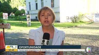 Oportunidade: feirão para pagamentos de dívidas em Petrópolis, no RJ - Assista a seguir.