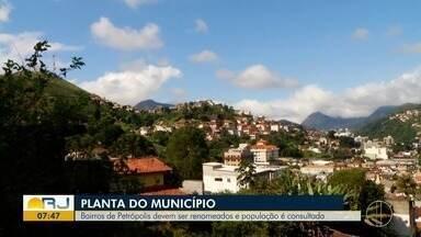 Bairros de Petrópolis, no RJ, devem ser renomeados e população é consultada - Assista a seguir.