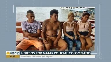 Quatro são presos suspeitos de matar policial colombiano em Tabatinga - Vítima teria sido morta por engano