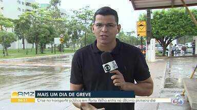 Mais um dia sem transporte coletivo na capital - Crise no transporte público em Porto Velho entra no 11º dia